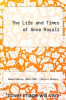 cover of The Life and Times of Anne Royall
