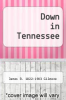cover of Down in Tennessee