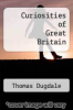 cover of Curiosities of Great Britain