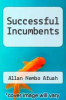 cover of Successful Incumbents