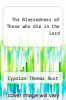 cover of The Blessedness of Those who die in the Lord