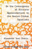 cover of On the Convergence of Discrete Approximations to the Navier-Stokes Equations