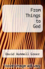 cover of From Things to God