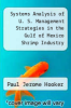 cover of Systems Analysis of U. S. Management Strategies in the Gulf of Mexico Shrimp Industry