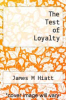 cover of The Test of Loyalty