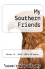 cover of My Southern Friends