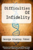 cover of Difficulties Of Infidelity