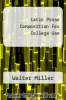 cover of Latin Prose Composition For College Use