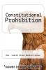 cover of Constitutional Prohibition