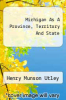 cover of Michigan As A Province, Territory And State