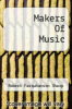 cover of Makers Of Music