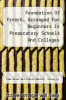 cover of Foundation Of French, Arranged For Beginners In Preparatory Schools And Colleges