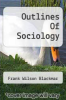 cover of Outlines Of Sociology