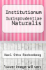 cover of Institutionum Iurisprudentiae Naturalis