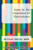 cover of Index To The Literature Of Electrolysis