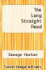 cover of The Long Straight Road
