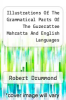 cover of Illustrations Of The Grammatical Parts Of The Guzerattee Mahratta And English Languages