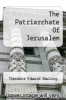 cover of The Patriarchate Of Jerusalem
