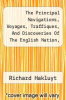 cover of The Principal Navigations, Voyages, Traffiques, And Discoveries Of The English Nation, Volume 10