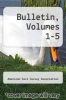 cover of Bulletin, Volumes 1-5