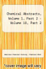 cover of Chemical Abstracts, Volume 1, Part 2 - Volume 10, Part 2