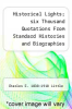 cover of Historical Lights; six Thousand Quotations From Standard Histories and Biographies