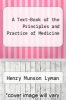 cover of A Text-Book of the Principles and Practice of Medicine