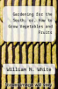 cover of Gardening for the South; or, How to Grow Vegetables and Fruits