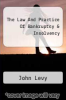 cover of The Law And Practice Of Bankruptcy & Insolvency