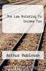 cover of The Law Relating To Income Tax