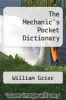 cover of The Mechanic`s Pocket Dictionary