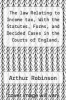cover of The law Relating to Income tax, With the Statutes, Forms, and Decided Cases in the Courts of England, Scotland, and Ireland
