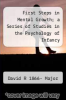 cover of First Steps in Mental Growth; a Series of Studies in the Psychology of Infancy