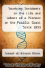cover of Touching Incidents in the Life and Labors of a Pioneer on the Pacific Coast Since 1853