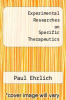 cover of Experimental Researches on Specific Therapeutics