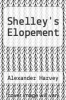 cover of Shelley`s Elopement