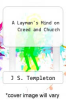cover of A Layman`s Mind on Creed and Church