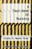 cover of A Text-book Of Nursing