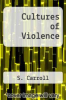 cover of Cultures of Violence