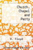 cover of Church, Chapel and Party