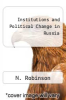 cover of Institutions and Political Change in Russia