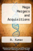cover of Mega Mergers and Acquisitions