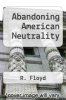 cover of Abandoning American Neutrality