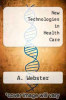 cover of New Technologies in Health Care