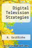 cover of Digital Television Strategies