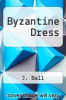cover of Byzantine Dress