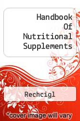 Handbook Of Nutritional Supplements A digital copy of  Handbook Of Nutritional Supplements  by Rechcigl. Download is immediately available upon purchase!