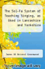 cover of The Sol-Fa System of Teaching Singing, as Used in Lancashire and Yorkshire