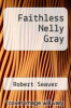 cover of Faithless Nelly Gray