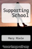 cover of Supporting School